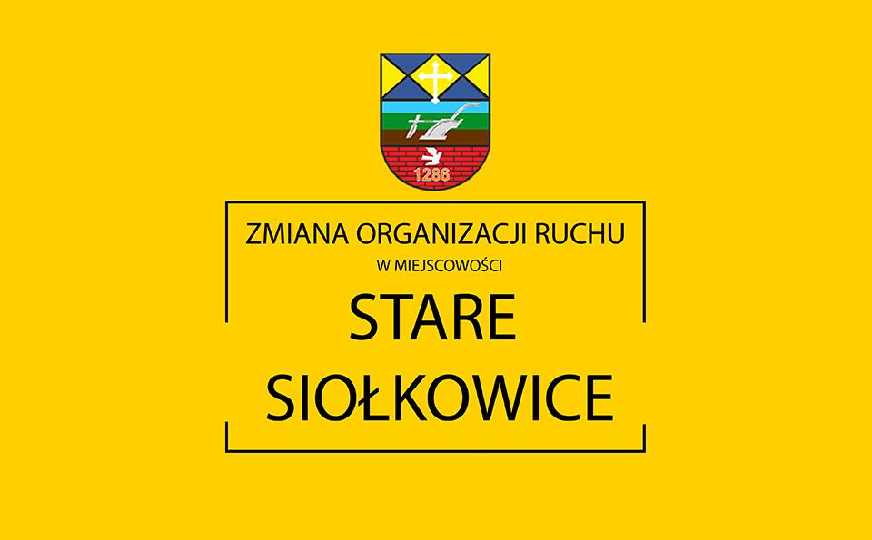zmiana-organizacji-ruchu-w-miejscowosci-stare-siolkowice